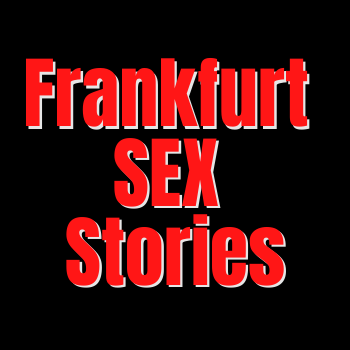 Frankfurtsexstories